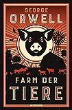 Farm der Tiere: Ein Märchen. Neu übersetzt von Heike Holtsch (Große Klassiker zum kleinen Preis, Band 226)