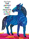 The Artist Who Painted a Blue Horse - book cover