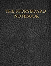 The storyboard notebook: A notebook with storyboard templates to sketch picture book ideas. A