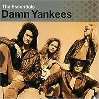 Essentials by Damn Yankees