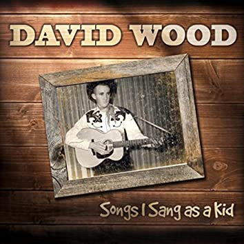 Songs I Sang as a Kid
