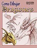 Como Dibujar Dragones: 29 (Coleccion Borges Soto)