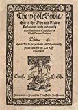 The whole Byble, that is the Olde and Newe Testamente, truly and purely translated into Englische,...