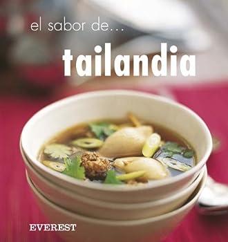 El Sabor De Tailandia/ The Flavors of Thailand 8424117395 Book Cover