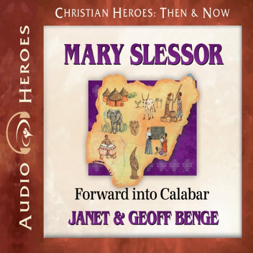 Mary Slessor Audiobook By Janet Benge,                                                                                        Geoff Benge cover art