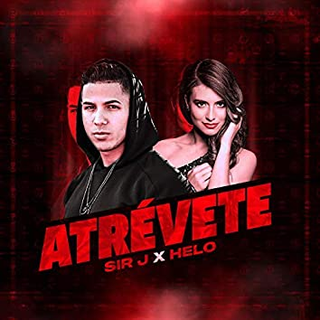 Atrévete (feat. Helo)