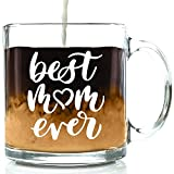 Best Mom Ever Glass Coffee Mug - Mothers Day Gifts for Mom - Unique Birthday Gift Idea for Her from...