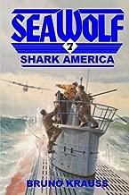 Shark America (Sea Wolf) (Volume 7)