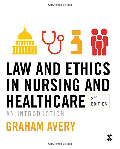 Avery, G: Law and Ethics in Nursing and Healthcare