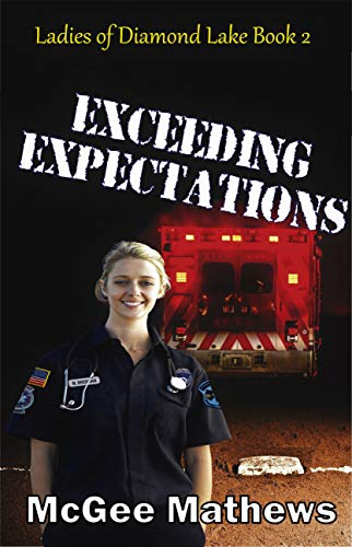 Exceeding Expectations (Ladies of Diamond Lake Book 2)