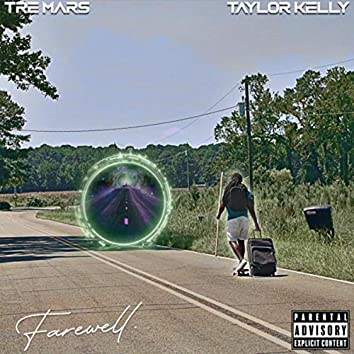 Farewell (feat. Taylor Kelly)