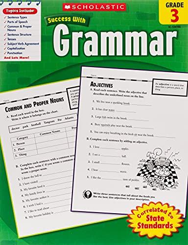 Scholastic Success With: Grammar, Grade 3 (Scholastic Success with Workbooks: Grammar)