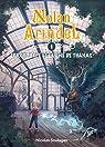 Nolan Arindel - L'Arche Hope et l'Urne de Thanas