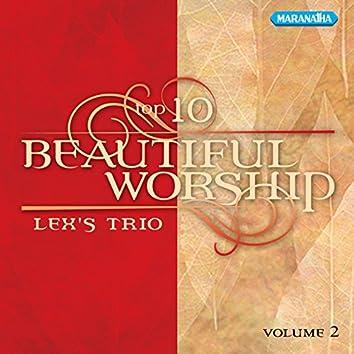Top 10 Beautiful Worship, Vol. 2