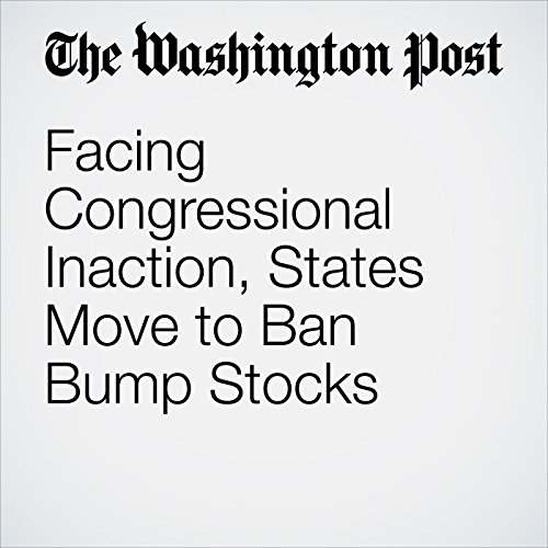 Facing Congressional Inaction, States Move to Ban Bump Stocks copertina
