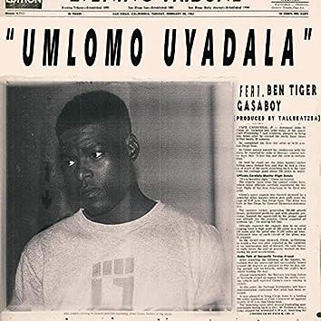 Umlomo Uyadala (feat. Ben Tiger & Gasaboy)