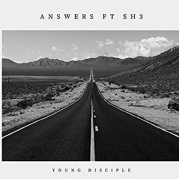 Answers (feat. Sh3)