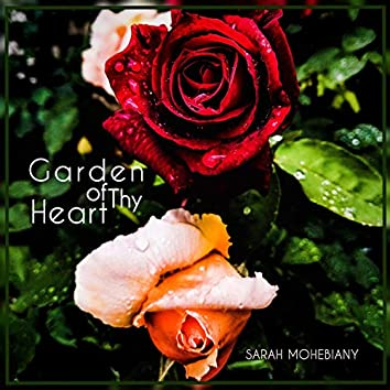 Garden of Thy Heart