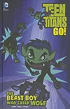 The Beast Boy Who Cried Wolf (Teen Titans GO!)