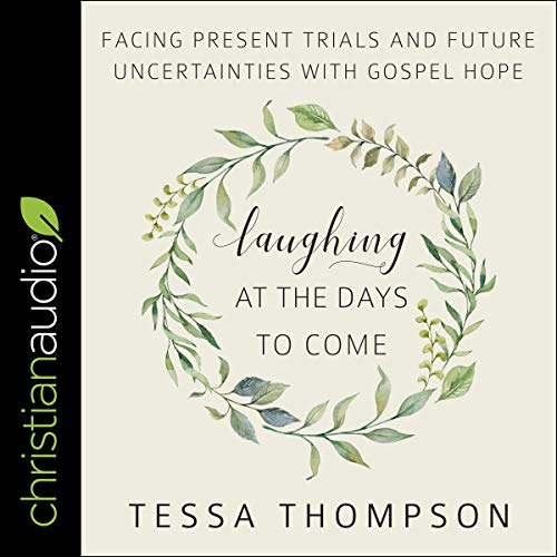 Laughing at the Days to Come audiobook cover art