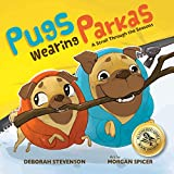 Pugs Wearing Parkas: A Stroll Through the Seasons (English Edition)