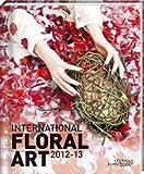 International Floral Art 2012/13 - Katrien van Moerbeke
