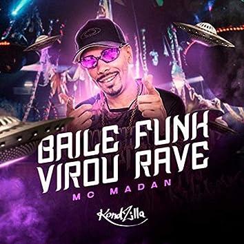 Baile Funk Virou Rave