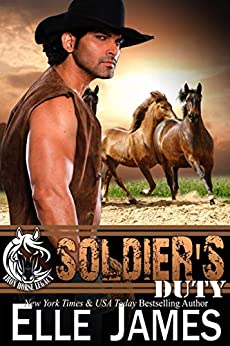 Soldier's Duty (Iron Horse Legacy Book 1) by [Elle James]