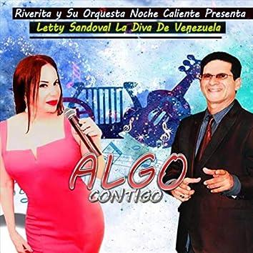 Algo Contigo (feat. Letty Sandoval la Diva de Venezuela)
