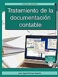 Tratamiento de la documentación contable (Ciclos Formativos Pirámide - Administración - Grado Medio - Gestión Administrativa)