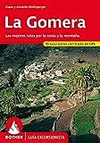 La Gomera. Las mejores rutas por la costa y la montaña. 53 excursiones. Guía Rother.: Las mejores rutas por la costa y la montana. (tracks de GPS para descargar)