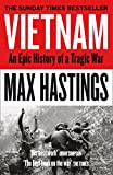 Vietnam: An Epic History of a Divisive War 1945-1975 (English Edition)