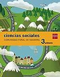 Ciencias sociales. 3 Primaria. Savia. Navarra - 9788467570427...