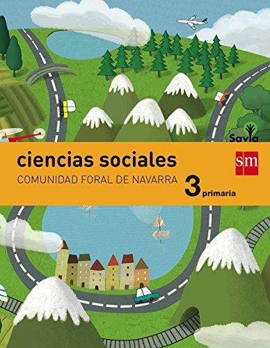 Ciencias sociales. 3 Primaria. Savia. Navarra - 9788467570427