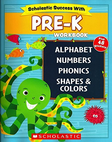 Scholastic - PRE-K Workbook with Motivational Stickers (Scholastic...