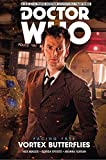 Doctor Who - The Tenth Doctor: Facing Fate Volume 2: Vortex Butterflies [Idioma Inglés]