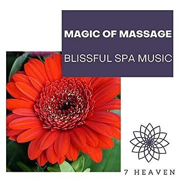 Magic Of Massage - Blissful Spa Music