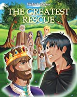 The Greatest Rescue