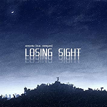 Losing Sight (feat. Shinigami)