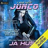 I Am Not Junco: I Am Just Junco, Book 2