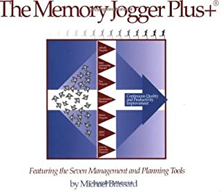 The Memory Jogger Plus + Featuring the Seven Management and Planning Tools 1st edition by Brassard, Michael, Brassard (1996) Spiral-bound