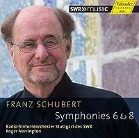 シューベルト : 交響曲 「未完成」&交響曲 第6番 (Franz Schubert : Symphonies Nos. 6 & 8 / Radio-Sinfonieorchester Stuttgart des SWR , Roger Norrington) [輸入盤]