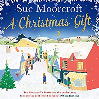 A Christmas Gift                   By:                                                                                                                                 Sue Moorcroft                               Narrated by:                                                                                                                                 Una Bryne                      Length: 11 hrs and 46 mins     17 ratings     Overall 4.1