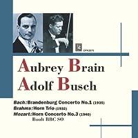 モーツァルト:ホルン協奏曲第3番、ブラームス:ホルン・トリオ オーブリー・ブレイン(ホルン)ブッシュ(ヴァイオリン)ボールト&BBC響、他