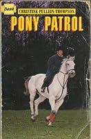 Pony Patrol 0750008067 Book Cover