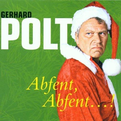 Abfent. Abfent...! CD von Gerhard Polt (2001) Audio CD