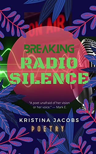 Breaking Radio Silence (English Edition)