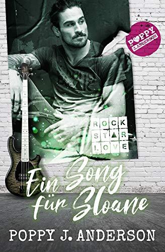 Rockstar Love - Ein Song für Sloane