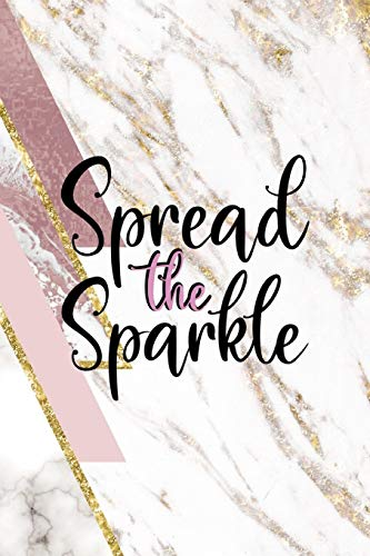 Spread The Sparkle: Sparkle Journal Composition Blank Lined Diary Notepad 120 Pages Paperback