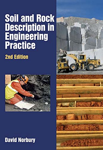 Soil and Rock Description in Engineering Practice, Second Edition